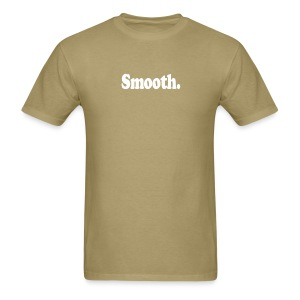Smooth. (white type) - Men's T-Shirt