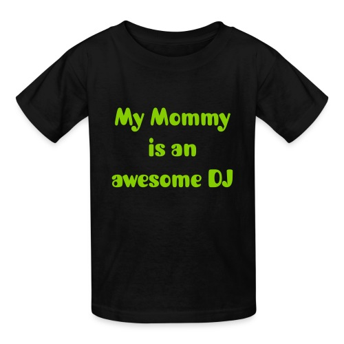 My Mommy is an awesome DJ Kid Tee - Kids' T-Shirt