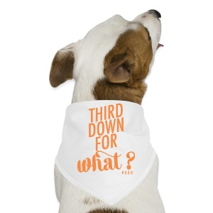 #GBO: Third Down For What Dog Bandana - Dog Bandana