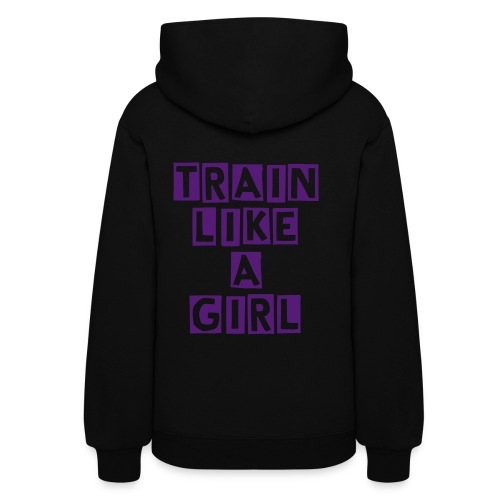 Train Like A Girl - Women's Hoodie