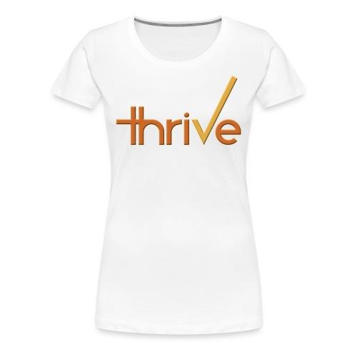 thriVe Original (Women's) - Women's Premium T-Shirt