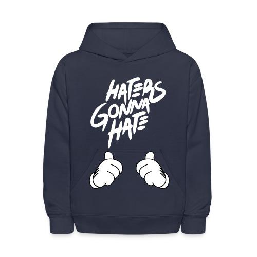 Hater Gonna Hate Shirt - Kids' Hoodie