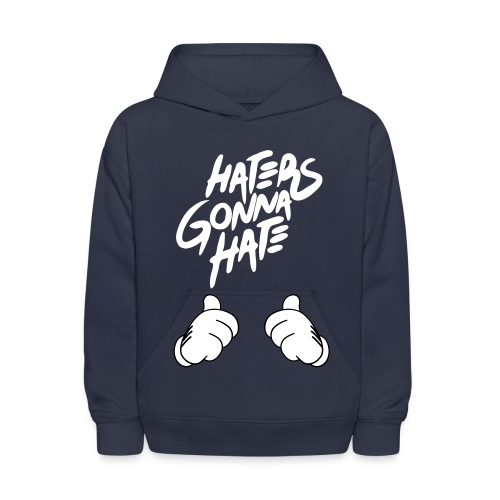 Hater Gonna Hate Shirt - Kids' Hoodie