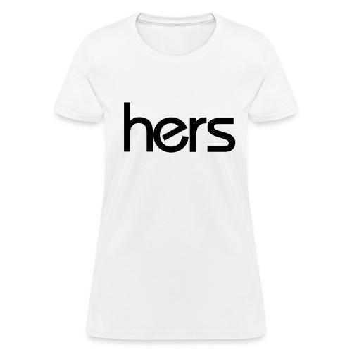 Hers - Women's T-Shirt