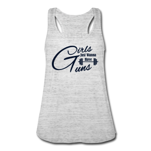 Girls just wanna have guns fitness - Women's Flowy Tank Top by Bella