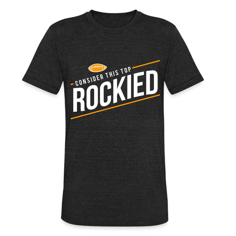 Top Rockied - Unisex Tri-Blend T-Shirt by American Apparel