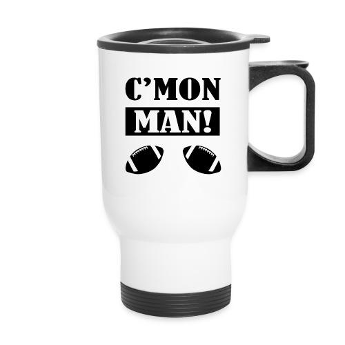 C'mon Man Travel Mug - Travel Mug