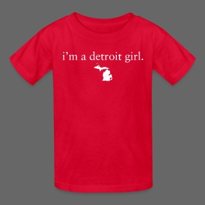 I'm a Detroit Girl. - Kids' T-Shirt