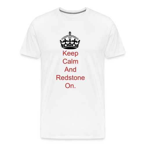 Keep calm and redstone on.. - Men's Premium T-Shirt