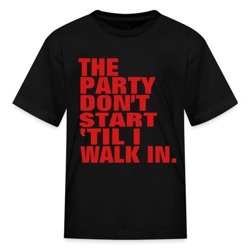 Party dont start - Kids' T-Shirt
