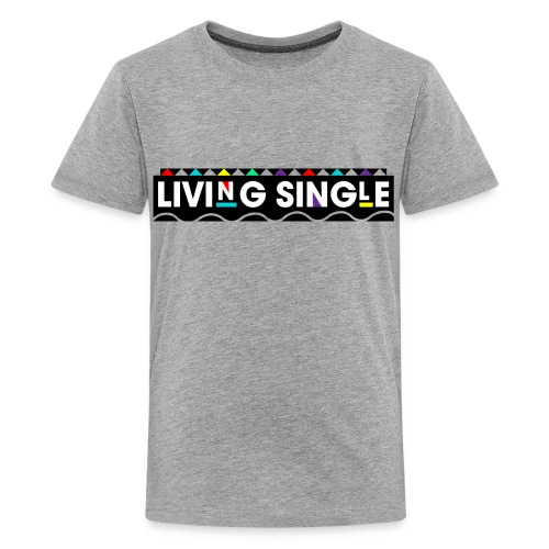 Living Single - Kids' Premium T-Shirt