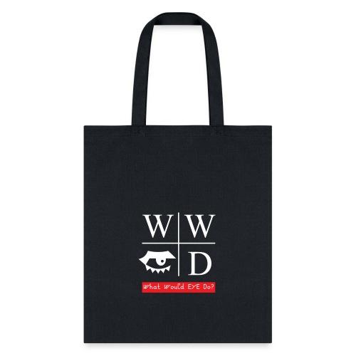 WWYD? - Tote Bag