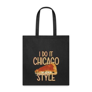 Chicago Style Pizza - Tote Bag