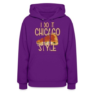 Chicago Style Pizza - Women's Hoodie