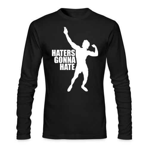 Long Sleeve T-Shirt Zyzz Haters Gonna Hate - Men's Long Sleeve T-Shirt by Next Level