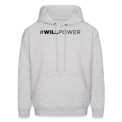 Men's Hoodie - Black #willpower, prints best on lighter colors.