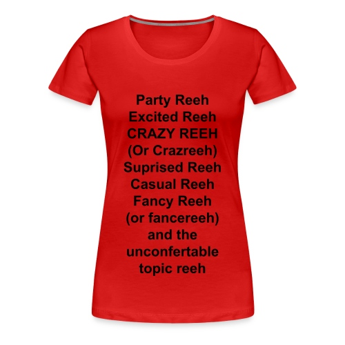 The Reeh List - Women's Premium T-Shirt