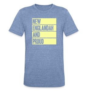 New Englandah And Proud - Unisex Tri-Blend T-Shirt by American Apparel