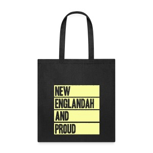 New Englandah And Proud - Tote Bag
