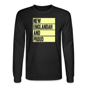 New Englandah And Proud - Men's Long Sleeve T-Shirt