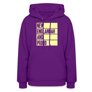 New Englandah And Proud - Women's Hoodie
