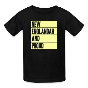 New Englandah And Proud - Kids' T-Shirt