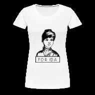 Women's T-Shirts ~ Women's Premium T-Shirt ~ For Ida SM-3X