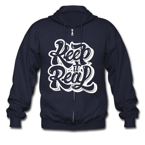 Keep It Real Hoodie - Men's Zip Hoodie