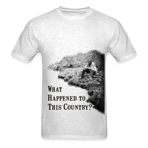 What Happened To This Country tee - Men's T-Shirt