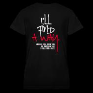 Women's T-Shirts ~ Women's V-Neck T-Shirt ~ Find A Way