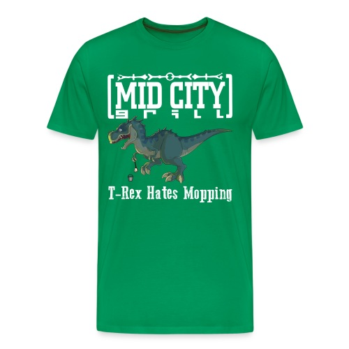 T-Rex Hates Mopping T - Men's Premium T-Shirt
