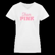 T-Shirts ~ Women's V-Neck T-Shirt ~ Team Pink (non maternity) Tee