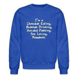 Chowdah Eating Bubblah Drinking - Crewneck Sweatshirt