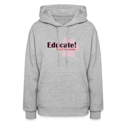 Educate - Women's Hoodie