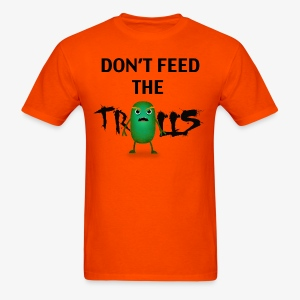 Don't Feed the Trolls T-shirt - Men's T-Shirt