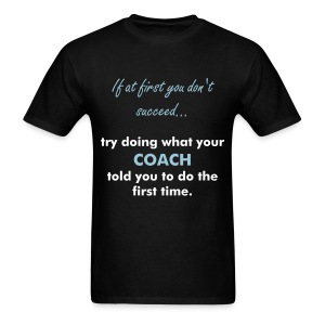 Men's T-Shirt - tennis,sports,quotes,humor,funny,coach
