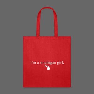 I'm a Michigan Girl - Tote Bag