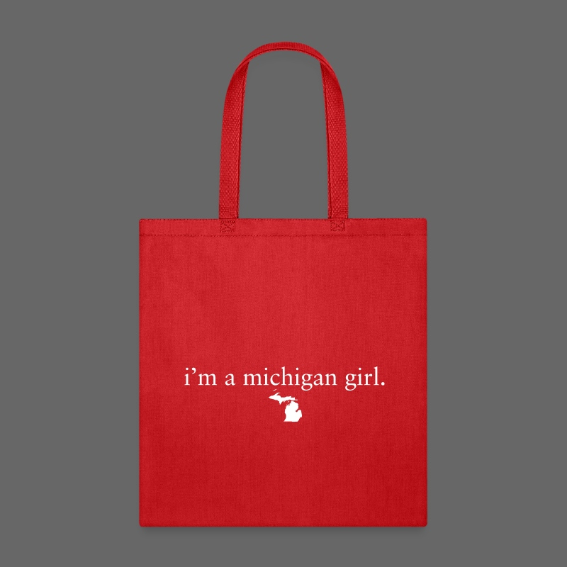 I'm a Michigan Girl - Tote Bag