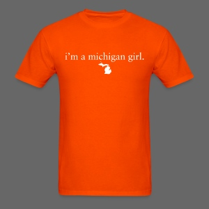 I'm a Michigan Girl - Men's T-Shirt
