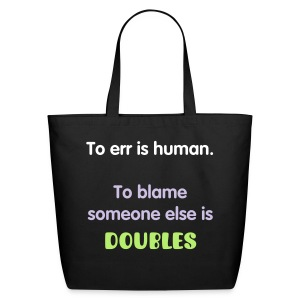 To Blame Someone Else - Eco-Friendly Cotton Tote