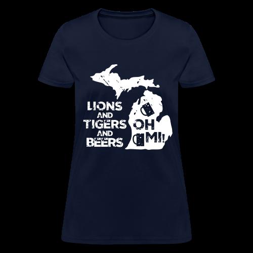 LIONS & TIGERS & BEERS, OH MI! - Women's T-Shirt