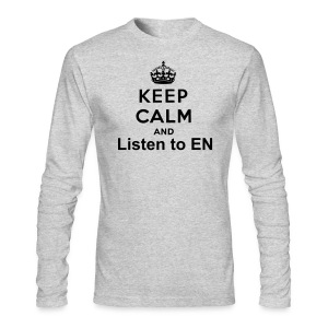 Keep Calm and listen to EN !  - Men's Long Sleeve T-Shirt by Next Level
