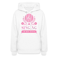 Hoodies ~ Women's Hooded Sweatshirt ~ Cute Singing Singer Gift Hoodie