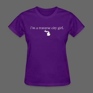 I'm A Traverse City Girl - Women's T-Shirt
