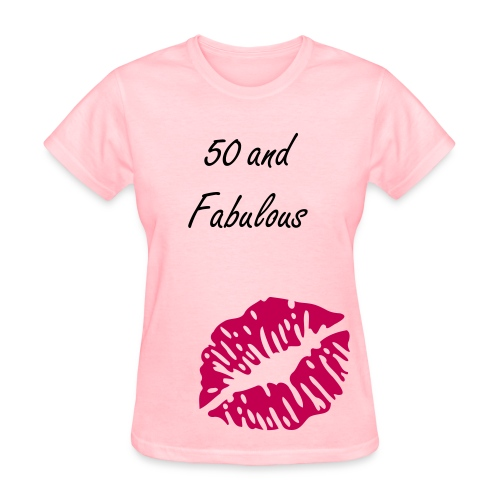Fifty and Fabulous T-Shirt - Women's T-Shirt