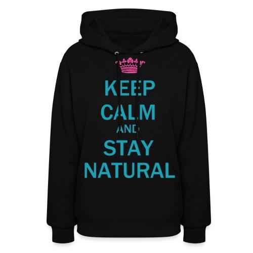 Stay natural - Women's Hoodie