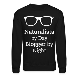 Naturalista by Day Blogger by Night - Crewneck Sweatshirt