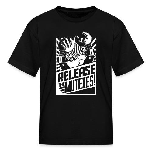 Release the Mutexes! - Kids' T-Shirt