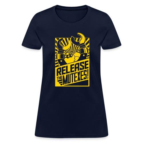 Release the Mutexes! - Women's T-Shirt