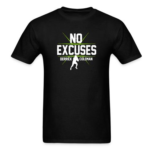 noexcuses - Men's T-Shirt